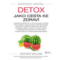 Anthony William - Cleanse to Heal (Jazyk - Čeština) Anthony William - 1