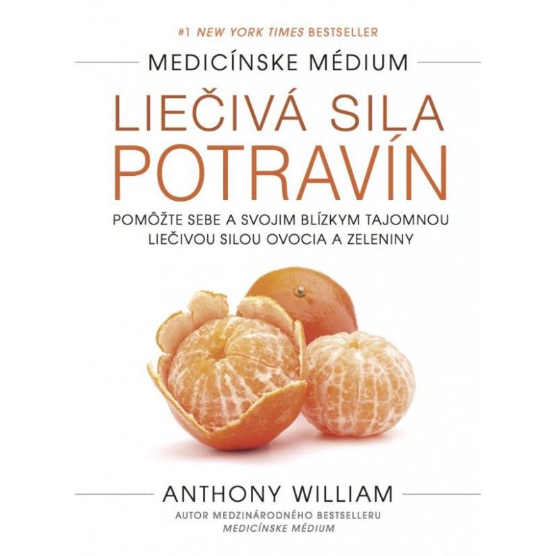 Anthony William - Life Changing Foods (Jazyk - Slovenčina) Anthony William - 1