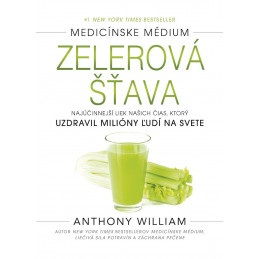 Anthony William - Zelerový džús (Jazyk - Slovenčina) Anthony William - 1