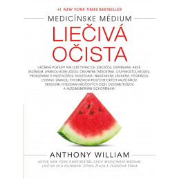 Anthony William - Cleanse to Heal (Jazyk - Slovenčina) Anthony William - 1